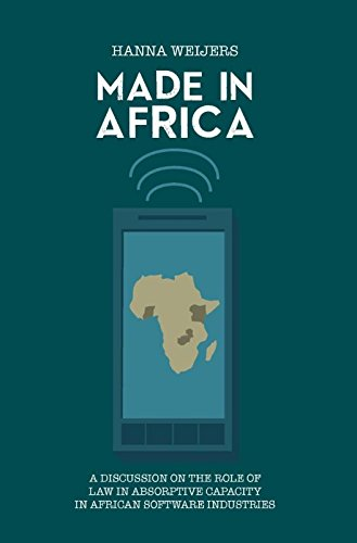 Search : Made in Africa: A Discussion on the Role of Law in Absorptive Capacity in African Software Industries