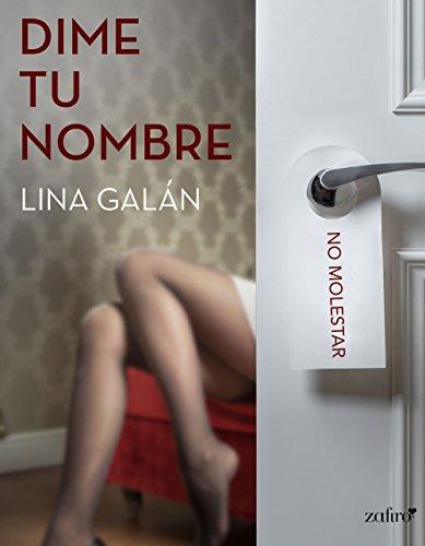 Dime tu nombre (Spanish Edition)