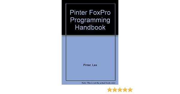 Amazon.com: The Pinter Visual Foxpro Programming Handbook ...