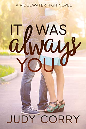 It Was Always You (Ridgewater High Romance Book 3)