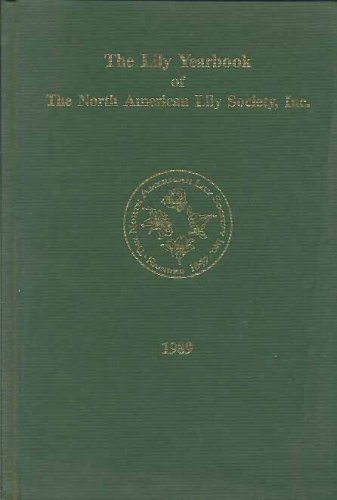 Evelyn Lily - The Lily Yearbook of the North American Lily Society, Inc. 1989 (Number Forty-Two)