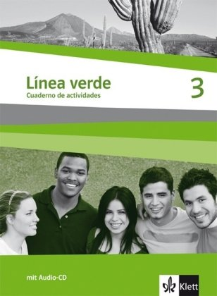 Línea verde. Spanisch als 3. Fremdsprache / Arbeitsheft 3 mit Audio-CD