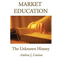 Market Education: The Unknown History (IDG's 3-D Visual)