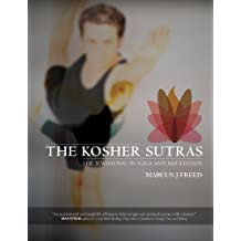 The Kosher Sutras: The Jewish Way in Yoga & Meditation