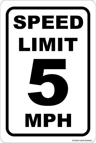 - Sticker Tiger Aluminum Metal Sign - Speed Limit 5 MPH 8