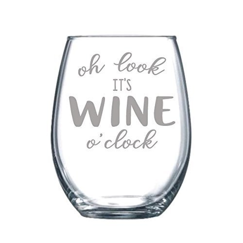 Oh Look it's Wine O'clock - Funny Gift Laser Etched Wine Glass - 15 oz