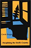Disciplining the Devil's Country, Carole Borges, 0914086774