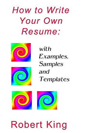 write your own resumes