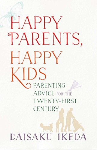 The Key To Raising Happy Child >> Amazon Com Happy Parents Happy Kids Parenting Advice For The