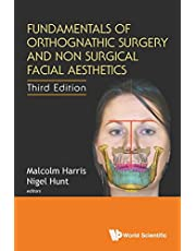 Fundamentals Of Orthognathic Surgery And Non Surgical Facial Aesthetics ()