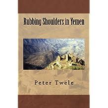 Rubbing Shoulders in Yemen