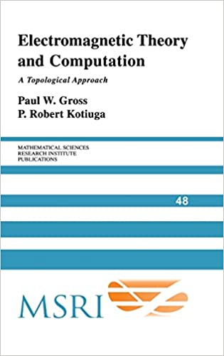 Amazon com: Electromagnetic Theory and Computation: A Topological