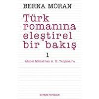 TÜRK ROMANINA ELEŞTİREL BİR BAKIŞ 1
