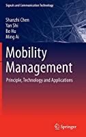 Mobility Management: Principle, Technology and Applications Front Cover