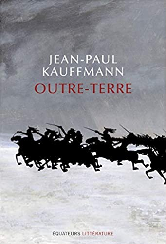 Amazon.fr - Outre-Terre - Kauffmann, Jean-paul - Livres