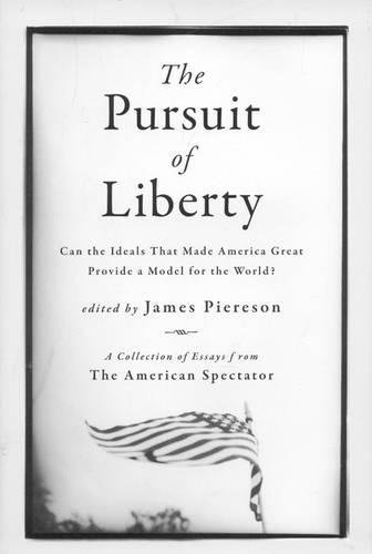 Download The Pursuit of Liberty: Can the Ideals that Made America Great Provide a Model for the World? pdf