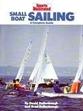 Sports Illustrated Small-Boat Sailing 9780452262720