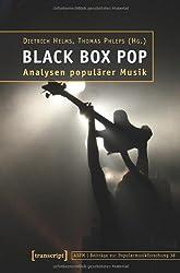 Black Box Pop: Analysen populärer Musik