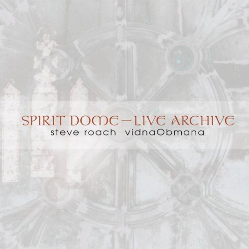 Spirit Dome / Live Archive