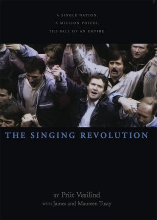 Singing Revolution How Culture Saved a Nation