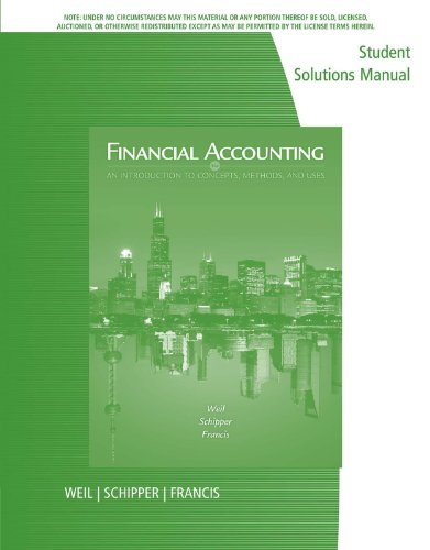 Download Student Solutions Manual for Weil/Schipper/Francis' Financial Accounting: An Introduction to Concepts, Methods and Uses, 14th Pdf
