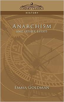 Anarchism and Other Essays: Amazon.co.uk: Emma Goldman ...