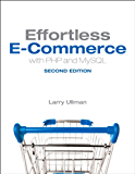 Effortless E-Commerce with PHP and MySQL (Voices That Matter)