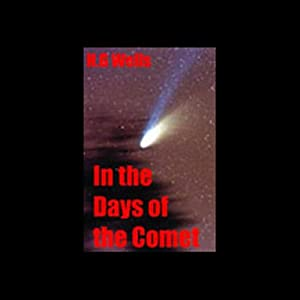 In the Days of the Comet Audiobook
