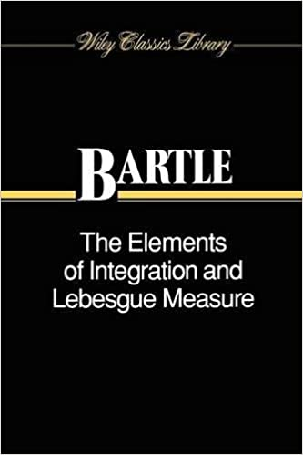 The elements of integration and lebesgue measure robert g bartle the elements of integration and lebesgue measure robert g bartle 9780471042228 amazon books fandeluxe Images