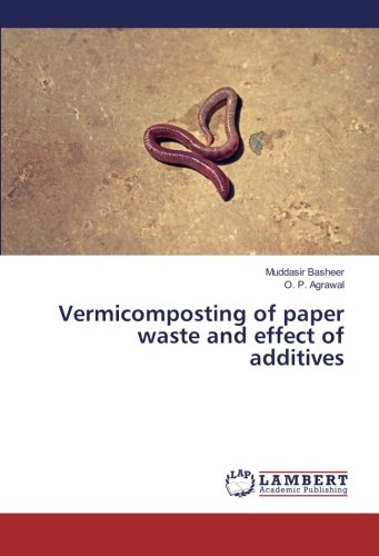 Vermicomposting of paper waste and effect of additives