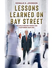 Lessons Learned on Bay Street: The Sale Begins When the Customer Says No