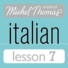 Michel Thomas Beginner Italian Lesson 7 Audiobook by Michel Thomas Narrated by Michel Thomas