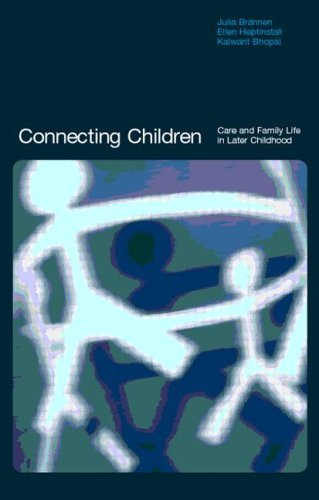 Connecting Children: Care and Family Life in Later Childhood Pdf