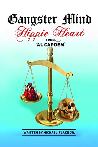 Gangster Mind Hippie Heart from