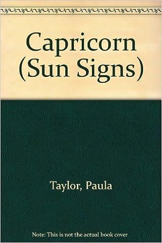 Capricorn (Sun Signs): Paula Taylor, Anastasia Mitchell
