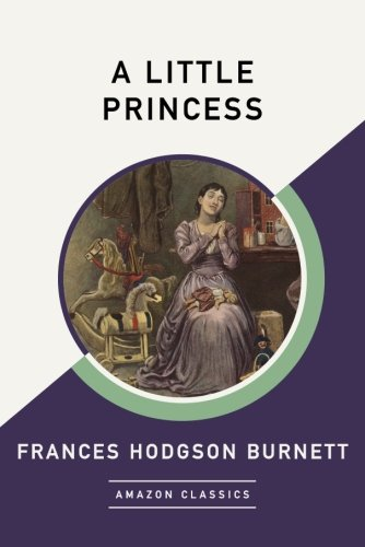 A Little Princess (AmazonClassics Edition)