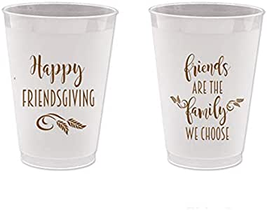 Thanksgiving Friendsgiving Frost Flex Plastic Cups - Friends are The Family We Choose (10 Cups)