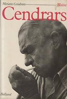 Blaise Cendrars, Cendrars, Miriam