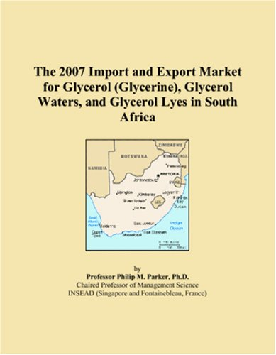 The 2007 Import and Export Market for Glycerol (Glycerine