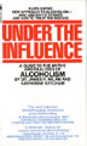 Under Influence Guide Realities Alcoholism product image