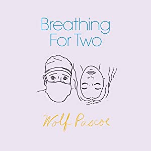 Breathing for Two Audiobook