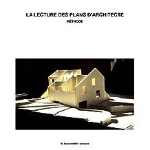 La lecture des plans d'architectes: Méthode (French Edition)