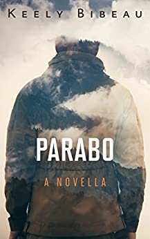 Parabo by [Bibeau, Keely]