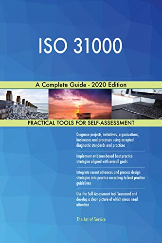 ISO 31000 A Complete Guide - 2020 Edition