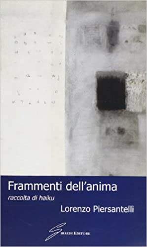 Book Frammenti dell'anima raccolta di haiku