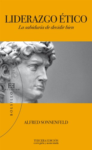 Descargar Libro Liderazgo ético: La Sabiduría De Decidir Bien Alfred Sonnenfeld