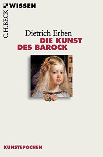 Die Kunst des Barock (Beck'sche Reihe)