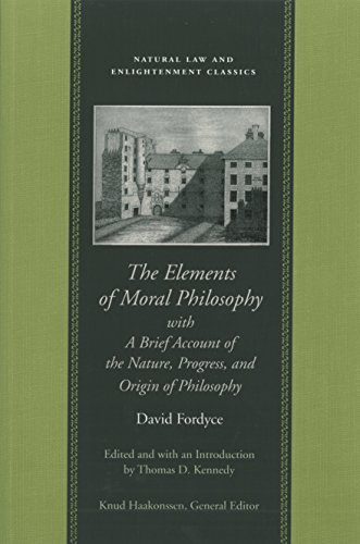 The Elements of Moral Philosophy, with a Brief Account of the Nature, Progress, and Origin of Philosophy (Natural Law Paper)