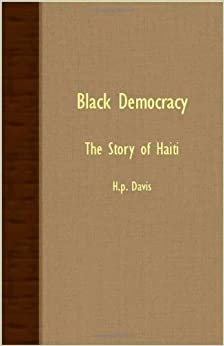 Black Democracy - The Story of Haiti