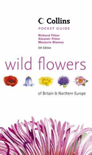 Wild Flowers of Britain & Northern Europe (Collins Pocket Guide) by Richard Fitter (1996-04-01)
